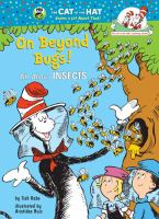 Cover image for On beyond bugs / by Tish Rabe ; illustrated by Aristides Ruiz.