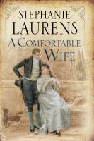 Cover image for A comfortable wife / Stephanie Laurens.
