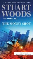 Cover image for The money shot / Stuart Woods and Parnell Hall.
