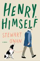 Cover image for Henry, himself / Stewart O'Nan.