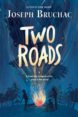 Cover image for Two roads / Joseph Bruchac.