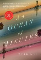 Cover image for An ocean of minutes / Thea Lim.