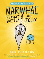 Cover image for Peanut butter and Jelly / Ben Clanton.