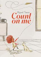 Cover image for Count on me / Miguel Tanco.
