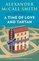 Cover image for A time of love and tartan : a 44 Scotland Street novel / Alexander McCall Smith ; illustrations by Iain McIntosh.