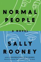 Cover image for Normal people : a novel / Sally Rooney.