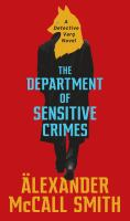Cover image for The Department of Sensitive Crimes / Alexander McCall Smith.