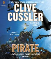 Cover image for Pirate [compact disc] : a Sam and Remi Fargo adventure / Clive Cussler and Robin Burcell.