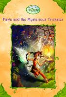 Cover image for Fawn and the mysterious trickster / written by Laura Driscoll ; illustrated by Barbara Nelson and the Disney Storybook Artists.