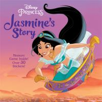 Cover image for Jasmine's story / adapted by Melissa Lagonegro ; illustrated by the Disney Storybook Art Team.