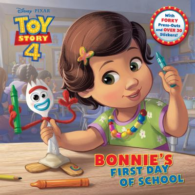 Cover image for Bonnie's first day of school / by Judy Katschke ; illustrated by the Disney Storybook Art Team.
