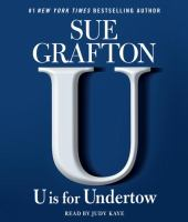 Cover image for U is for undertow [compact disc] / Sue Grafton.