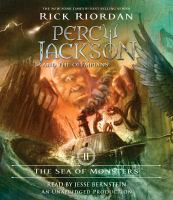 Cover image for The sea of monsters [compact disc] / Rick Riordan.