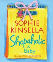 Cover image for Shopaholic & baby [compact disc] / Sophie Kinsella.