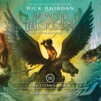 Cover image for The Titan's curse [compact disc] / Rick Riordan.