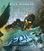 Cover image for The battle of the Labyrinth [compact disc] / Rick Riordan.