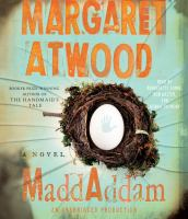 Cover image for MaddAddam [compact disc] / Margaret Atwood.