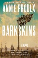 Cover image for Barkskins : a novel / Annie Proulx.