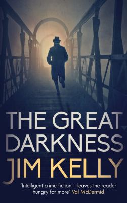 Cover image for The great darkness : a novel featuring Eden Brooke / Jim Kelly.