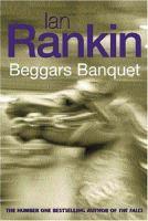 Cover image for Beggar's banquet / Ian Rankin.