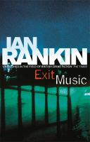 Cover image for Exit music / Ian Rankin.