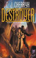 Cover image for Destroyer / C.J. Cherryh.