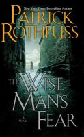 Cover image for The wise man's fear / Patrick Rothfuss.