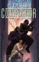 Cover image for Conspirator : Foreigner # 10 / C. J. Cherryh.