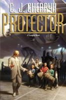 Cover image for Protector / C.J. Cherryh.