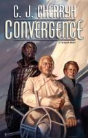 Cover image for Convergence / C.J. Cherryh.