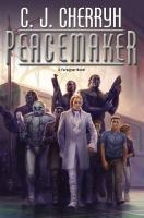 Cover image for Peacemaker / C. J. Cherryh.