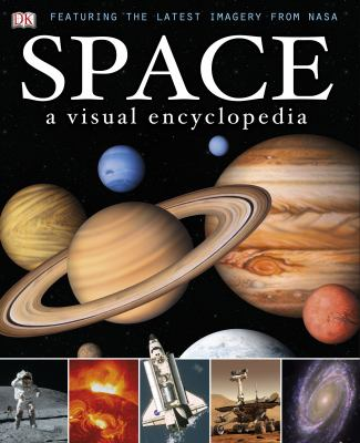 Cover image for Space : a visual encyclopedia.