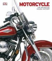Cover image for Motorcycle : the definitive visual history.