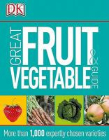 Cover image for Great fruit & vegetable guide [eBook] / writers, Ann Baggaley ... [et al.].
