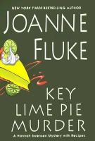 Cover image for Key lime pie murder : a Hannah Swensen mystery with recipes / Joanne Fluke.