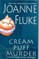 Cover image for Cream puff murder : a Hannah Swensen mystery with recipes / Joanne Fluke.