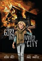 Cover image for The girl who owned a city / by O.T. Nelson ; adapted by Dan Jolley ; illustrated by Joëlle Jones.