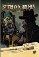 Cover image for Sherlock Holmes and the adventure at the Abbey Grange / based on the stories of Sir Arthur Conan Doyle ; adapted by Murray Shaw and M.J. Cosson ; illustrated by Sophie Rohrbach.