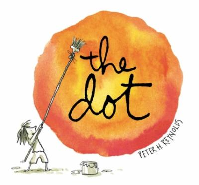 Cover image for The dot / Peter Reynolds.