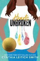 Cover image for Hearts unbroken / Cynthia Leitich Smith.