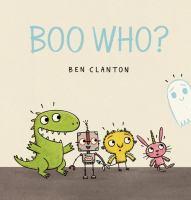 Cover image for Boo who? / Ben Clanton.