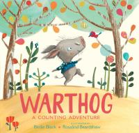 Cover image for Warthog : [a counting adventure] / Birdie Black ; illustrated by Rosalind Beardshaw.