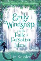 Cover image for Emily Windsnap and the falls of the forgotten island / Liz Kessler ; illustrations by Erin Farley.