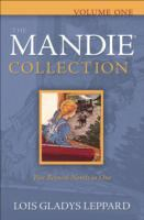 Cover image for The Mandie collection. Volume one. / Lois Gladys Leppard.