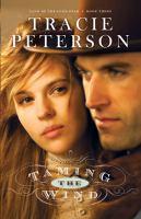 Cover image for Taming the wind / Tracie Peterson.