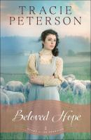 Cover image for Beloved hope / Tracie Peterson.