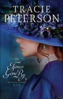 Cover image for In times gone by / Tracie Peterson.