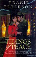 Cover image for Tidings of peace / Tracie Peterson.