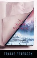 Cover image for The hope within / Tracie Peterson.