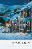 Cover image for An Irish country Christmas : [a novel]/ Patrick Taylor.